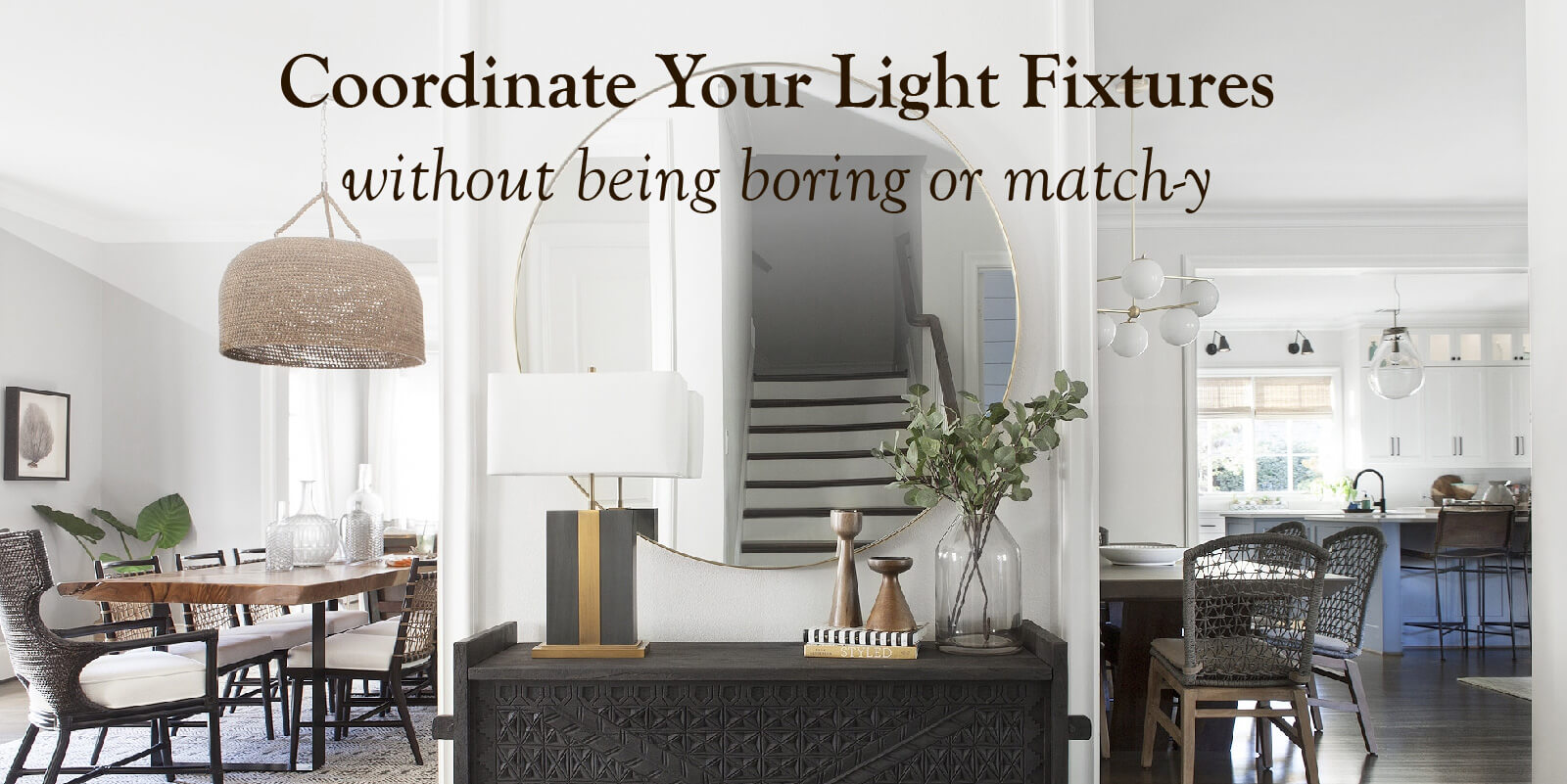 From entryway to living room, how to coordinate light fixtures
