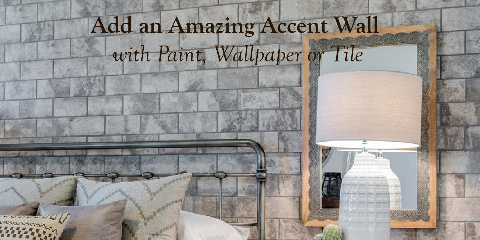Add an amazing accent wall with paint, wallpaper or tile