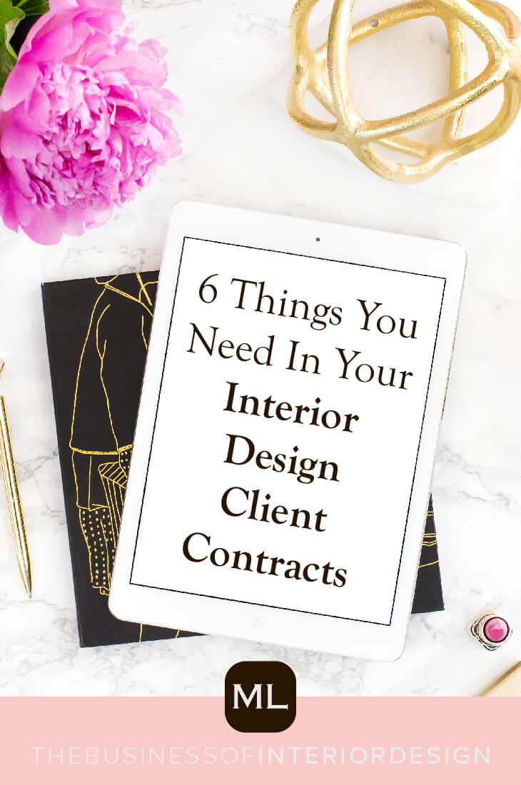 6 Things You Need In Your Interior Design Client Contracts Michelle Lynne Interiors Group