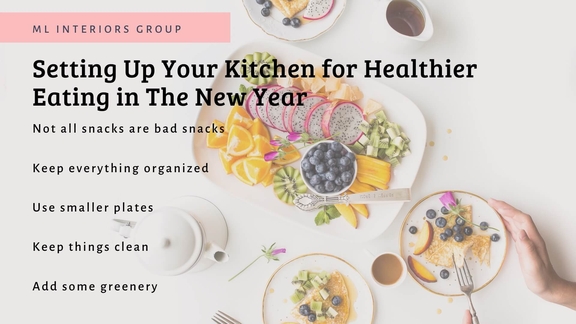Setting Up Your Kitchen for Healthy Eating in The New Year