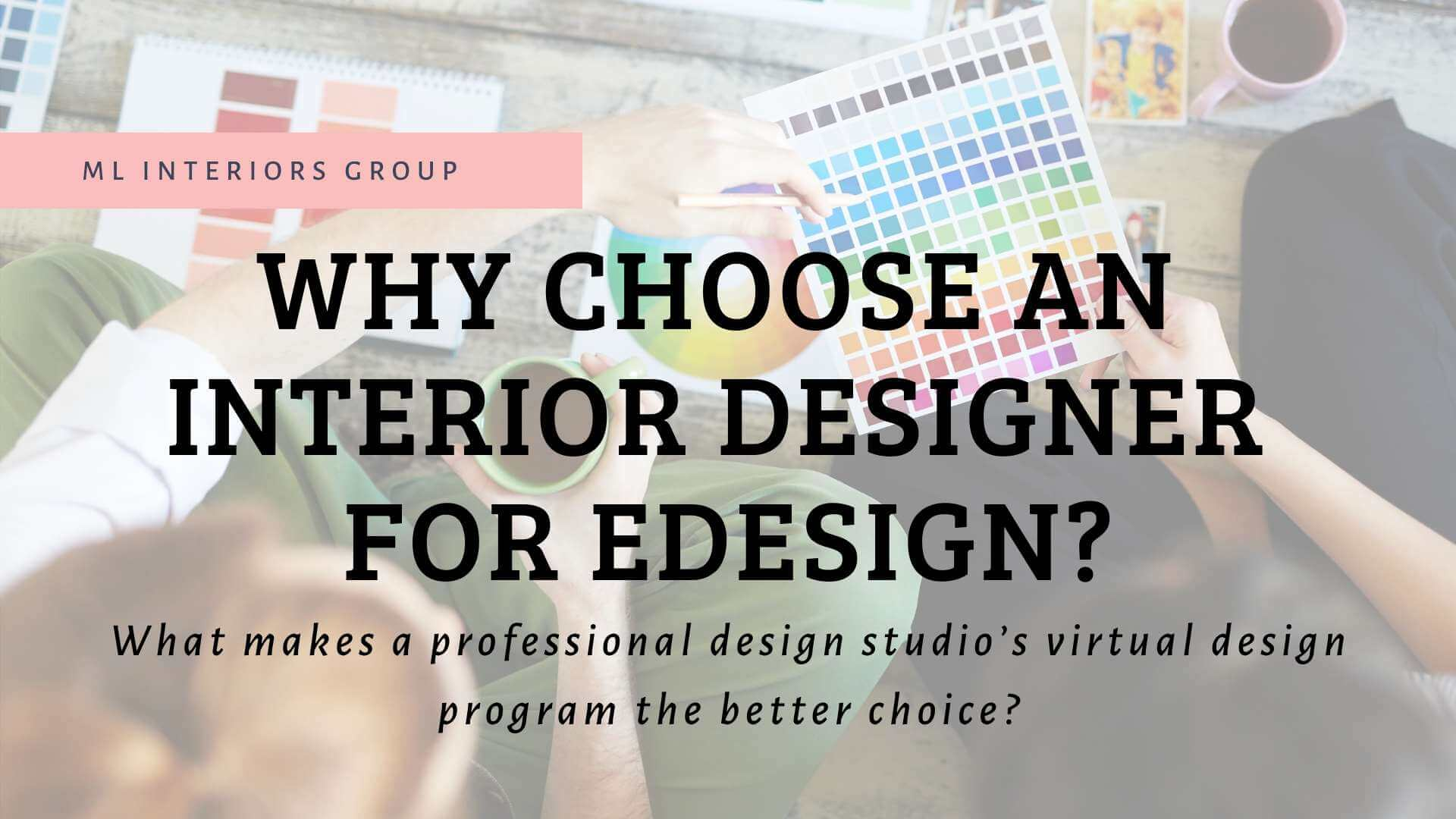 Why Choose an Interior Designer for eDesign?