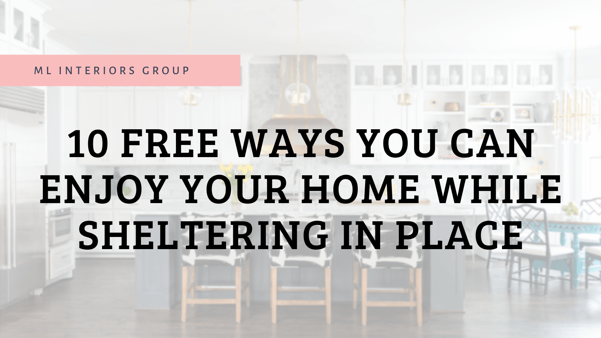 10 Free Ways You Can Enjoy Your Home While Sheltering In Place