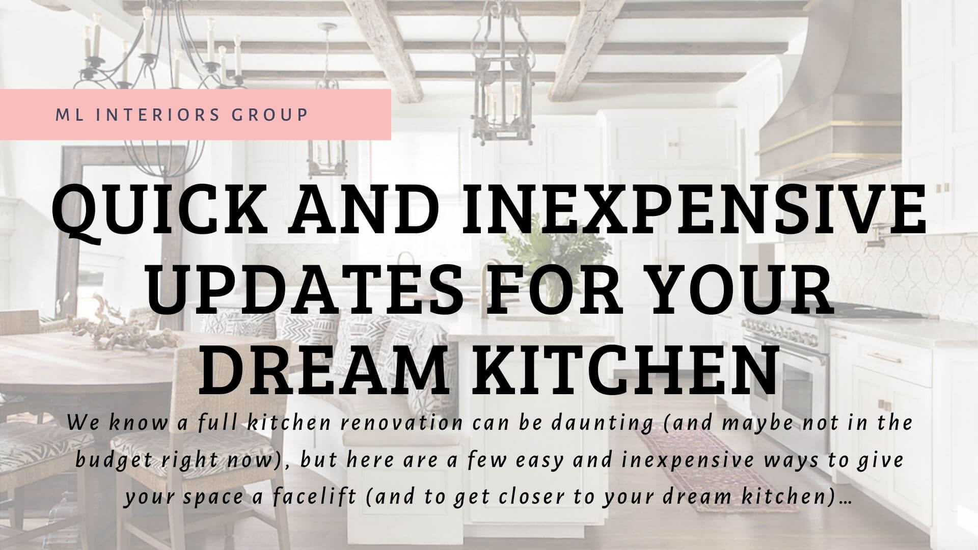 Quick and Inexpensive Updates for Your Dream Kitchen