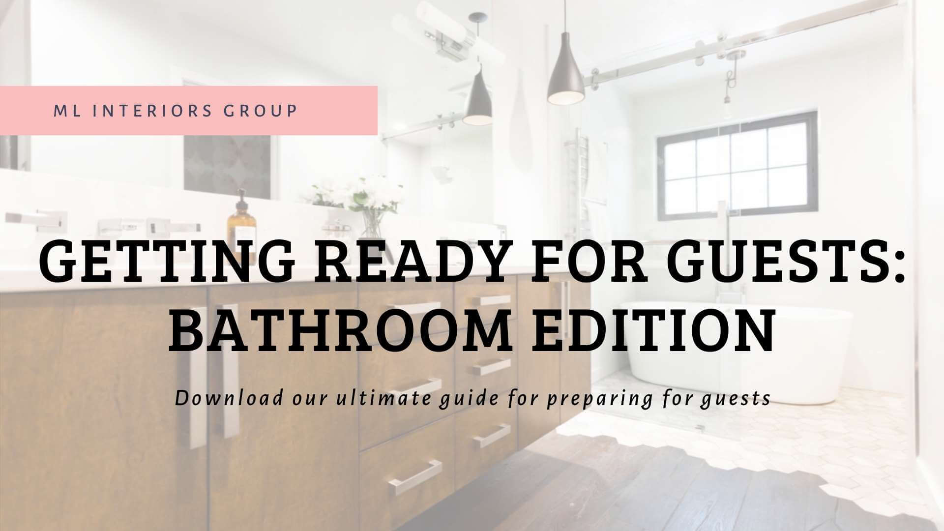Getting Ready For Guests | Bathroom Edition